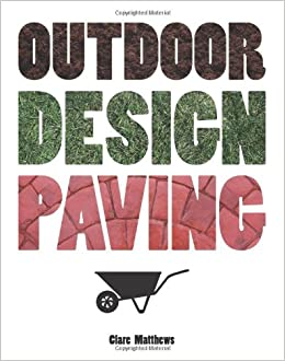Book Outdoor Design: Paving (The Outdoor Design series)