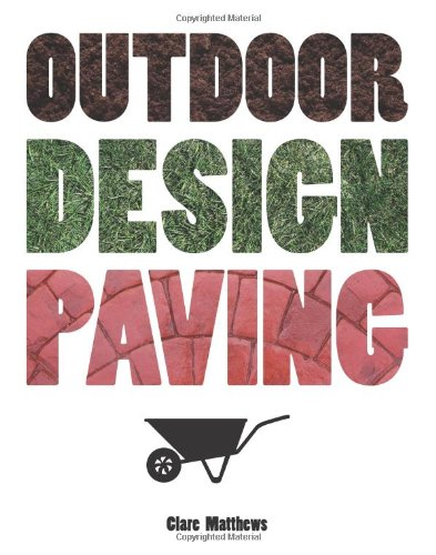Outdoor Design: Paving (The Outdoor Design series)