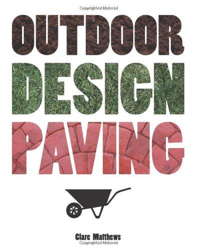 Cheap  Outdoor Design: Paving (The Outdoor Design series)