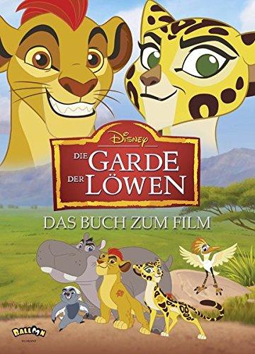 Die Garde der Löwen: Das Buch zum Film