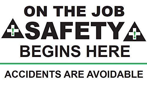 Motivational Safety Banner - wall26 Motivational Safety Banner ON The Job Safety Begins HERE - Accidents are AVOIDABLE, 28