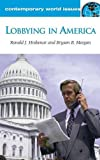 img - for Lobbying in America: A Reference Handbook (Contemporary World Issues (Hardcover)) book / textbook / text book