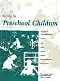 Caring for Preschool Children, Koralek, Derry G. and Dodge, Diane T., 1879537265