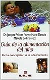 Guía de la alimentación del niño : de la concepción a la adolescencia