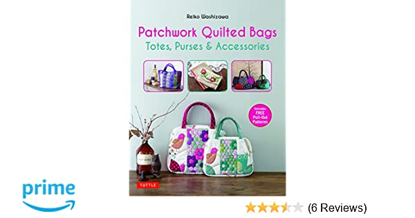 e8d09ac5ae1 Patchwork Quilted Bags: Totes, Purses and Accessories: Reiko ...