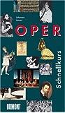 DuMont Schnellkurs Oper