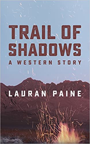 Book Trail of Shadows: A Western Story