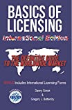 img - for Basics of Licensing: International Edition: The Definitive Guide to the Worldwide Market book / textbook / text book