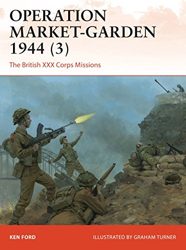 Spy Market-Garden 1944 (3): The British XXX Corps Missions (Campaign)