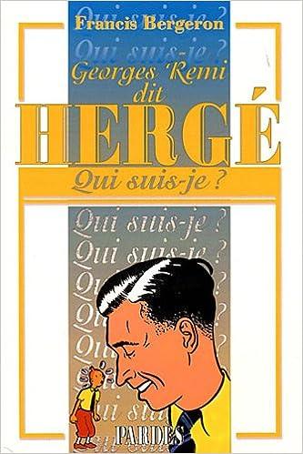 """""""Qui suis-je?"""" Hergé"""