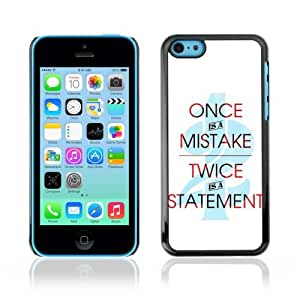 Designer Depo Hard Protection Case for Apple iPhone 5C / Cool Statement Message