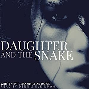 Daughter and the Snake Audiobook