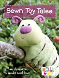 Sewn Toy Tales, Melanie Hurlston, 0715338455
