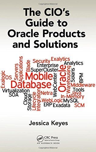 The CIO's Guide to Oracle Products and Solutions