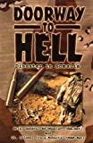 Doorway to Hell : Disaster in Somalia, Wheeler, Ed and Roberts, Craig, 0963906259