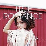 Mizuki Ohira - True Romance [Japan CD] MIII-2