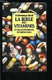 Image de La Bible des vitamines et des suppléments nutritionnels