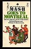 M*A*S*H Goes to Montreal, Richard Hooker and W. E. Butterworth, 0891908129