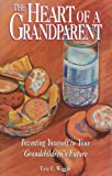 The Heart of a Grandparent, Eric Wiggin, 0877883688