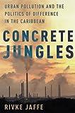 Concrete Jungles