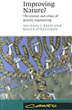 img - for Improving Nature? - The Science & Ethics of Genetic Engineering (96) by Reiss, Michael J - Straughan, Roger [Paperback (2001)] book / textbook / text book
