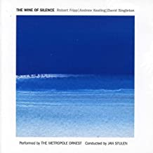 The Wine Of Silence