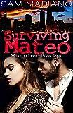 Download Surviving Mateo (Morelli Family, #2) in PDF ePUB Free Online