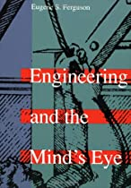 Engineering and the Mind's Eye (MIT Press)