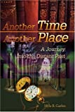 Another Time Another Place, Hyla B. Garlen, 0595174515