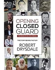Opening Closed-Guard: The Origins of Jiu-Jitsu in Brazil: The Story Behind the Film