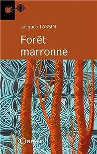 Forêt marronne par Jacques Tassin