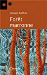 Forêt marronne par Tassin