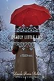 Deadly Little Lies (Book 2) (A Touch Novel)