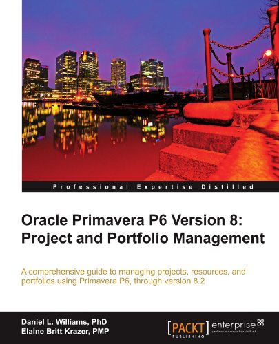 [PDF] Oracle Primavera P6 Version 8: Project and Portfolio Management Free Download | Publisher : Packt Publishing | Category : Computers & Internet | ISBN 10 : 1849684685 | ISBN 13 : 9781849684682