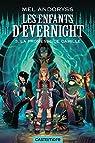 Les enfants d'Evernight, tome 3 : La promesse de Camille par Andoryss