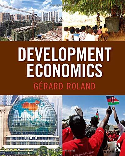 I.E. DEVELOPMENT ECONOMICS ROLAND