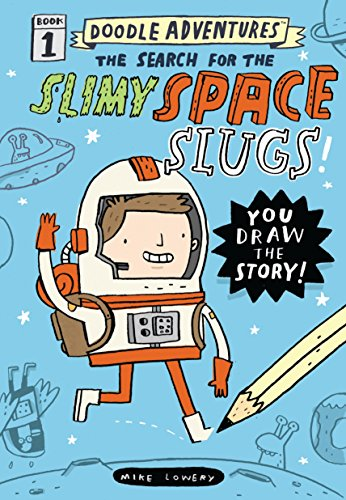 - Doodle Adventures: The Search for the Slimy Space Slugs!
