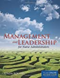 Management and Leadership for Nurse Administrators, Linda Roussel, 1449614922