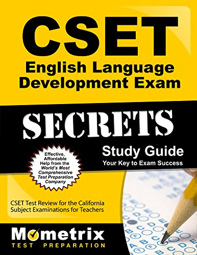 CSET English Language Development Exam Secrets Study Guide: CSET Test Review for the California Subject Examinations for Teachers