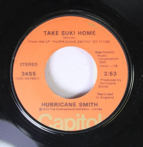 Hurricane Smith 45 RPM Take Suki Home / Who Was - Who The Was 70s In Popular