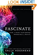 #8: Fascinate, Revised and Updated: How to Make Your Brand Impossible to Resist