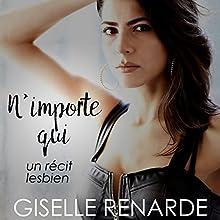 N'importe qui: Un récit lesbien   Livre audio Auteur(s) : Giselle Renarde Narrateur(s) : Giselle Renarde