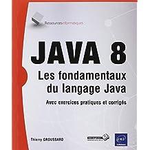 Java 8 - Les fondamentaux du langage Java