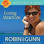 Coming Attractions: Katie Weldon Series, Book 3 | Robin Jones Gunn