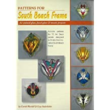 Full-Size Patterns for South Beach Frame: Full-Size Patterns for 13 Art Deco Panels Designed to Fit into the New South Beach Frame by Carole Wardell (2007-01-31)