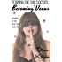 Becoming Venus (BDSM training, Medical): Servants of Hartly: Book One