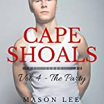 Cape Shoals: Vol. 4 - The Party | Mason Lee