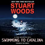 Swimming to Catalina: Stone Barrington, Book 4 | Stuart Woods