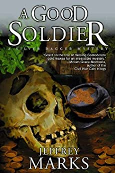 A Good Soldier (US Grant mysteries Book 2) by [Marks, Jeffrey]