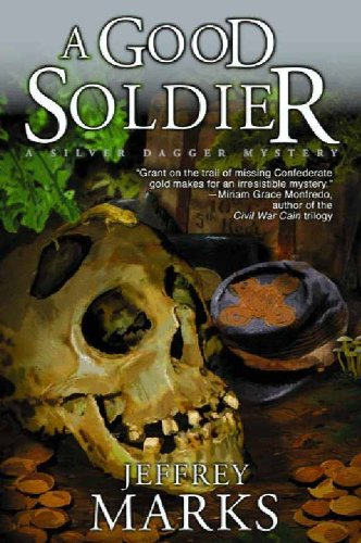Book: A Good Soldier (US Grant mysteries) by Jeffrey Marks